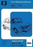 BMC 1100: Band 96a // Austin / MG / Morris  //  Reprint der 1. Auflage 1976 (Reparaturanleitungen)
