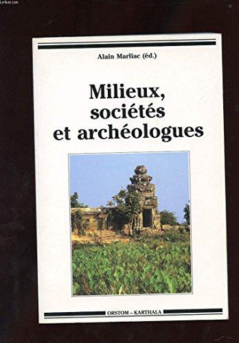 Milieux, socits et archologues