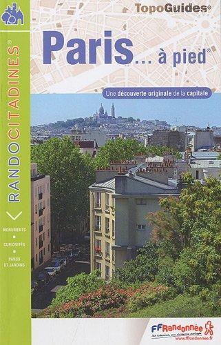 Paris à pied par FFRP