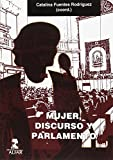 Mujer Discurso y Parlamento (Alfar Universidad)