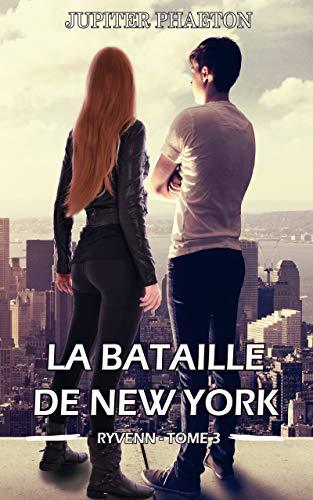 La bataille de New York (Ryvenn t. 3) par
