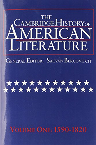 The Cambridge History of American Literature: Volume 1, 1590-1820 Paperback: 1590-1820 Vol 1