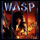 Songtexte von W.A.S.P. - Inside the Electric Circus
