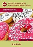 Decoración de los productos de panadería y bollería. INAF0108