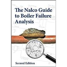 The Nalco Guide to Boiler Failure Analysis