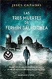 Las tres muertes de Fermín Salvochea (Best seller / Ficción)