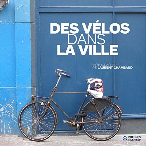 Des vélos dans la ville par Laurent Chambaud