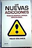Las nuevas adicciones: trabajo, compras, limpieza, aspecto físico--