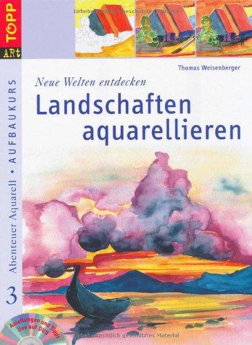 'Neue Welten entdecken: Landschaften aquarellieren': Anleitungen und Tipps live auf DVD