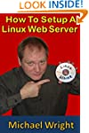 How To Setup A Linux Web Server