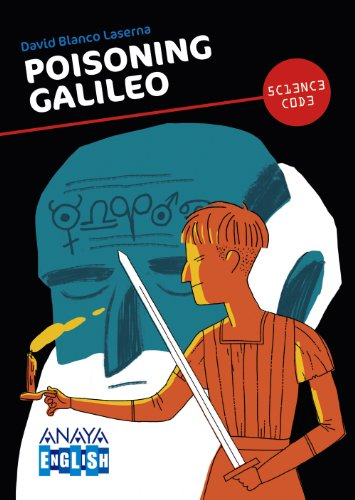 Poisoning Galileo (Literatura Juvenil (A Partir De 12 Años) - Science Code)
