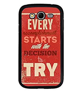 Fuson Designer Back Case Cover for Samsung Galaxy Grand 2 :: Samsung Galaxy Grand 2 G7105 :: Samsung Galaxy Grand 2 G7102 :: Samsung Galaxy Grand Ii (Accomplishment Decide Try Keep trying Fulfil)