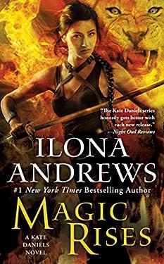 Magic Rises: A Kate Daniels Novel (Kate Daniels Book Book 6) (English Edition)