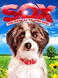 Sox: The Magical Talking Dog