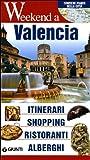 Scarica Libro Valencia Itinerari shopping ristoranti alberghi (PDF,EPUB,MOBI) Online Italiano Gratis