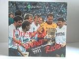 Dreimal ist Bremer Recht. Deutscher Pokalsieger 1991