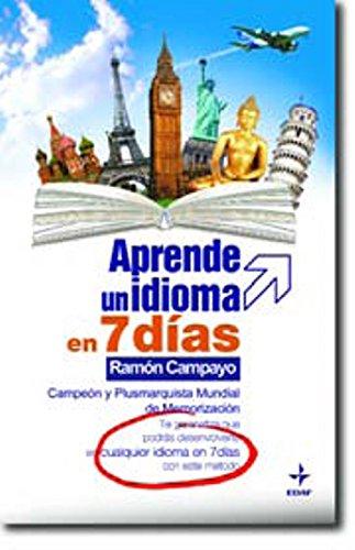 Aprende un idioma en 7 días por Ramón Campayo Martínez