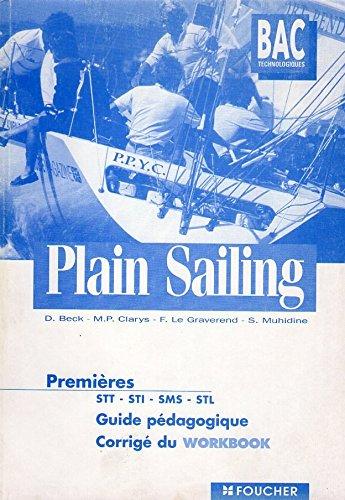 Plain Sailing, 1ère (Guide pédagogique)