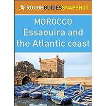 The Rough Guide Snapshot Morocco: Essaouira and the Atlantic coast