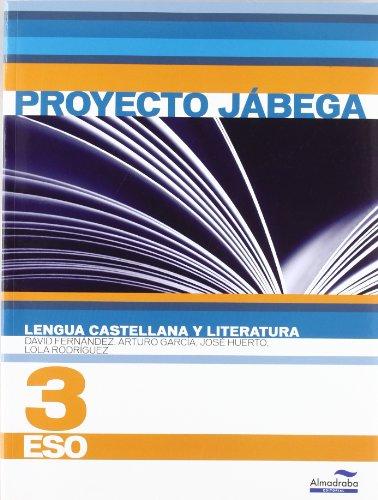Lengua Castellana y literatura 3º ESO (Proyecto Jábega) (Libros de texto)