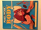 The Body: The Hands-on Approach to Science (Make it Work! Science)