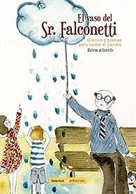 El vaso del Señor Falconetti par Silvia Alberdi