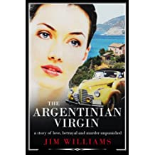 The Argentinian Virgin: A Wartime Murder Mystery
