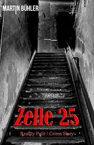 Buchseite und Rezensionen zu 'Zelle 25' von Martin Bühler