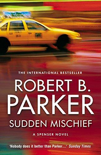 Sudden Mischief (The Spenser Series Book 25) (English Edition)
