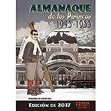 Almanaque de los Pirineos 1945-1955: Edición 2017