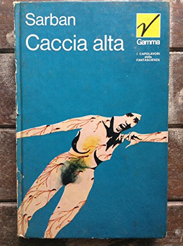 sarban CACCIA ALTA ed.DE CARLO 1974 GAMMA IL FANTALIBRO n.13 FANTASCIENZA