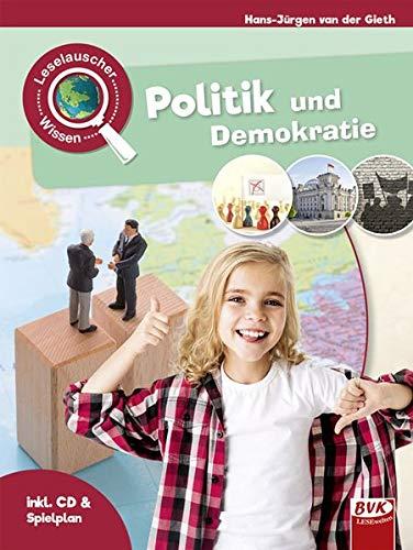 Leselauscher Wissen: Politik und Demokratie (inkl. CD)