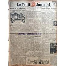 PETIT JOURNAL (LE) du 28/08/1921 - L'ACCORD EST FAIT A WIESBADEN - LES GRANDES CHASSES SONT DE VERITABLES GRENIERS A GIBIER - M PAISANT DEMANDE DES POURSUITES CONTRE LES BLANCHISSEURS - COMMENT ERZBERGER FUT ASSASSINE - AUX INDES ANGLAISES - LES SECOURS A LA RUSSIE - ENCORE UN DEPOT DE MUNITIONS EN HAUTE-SILESIE - LE PRESIDENT HARDING SE CLASSE TROISIEME A UN MATCH DE GOLF - L'ETAT DU ROI ALEXANDRE EST MOINS SATISFAISANT - LE DRAPEAU DE NEW-YORK A LA POLICE PARISIENNE - TAMPONNEMENT PRES DE LAV
