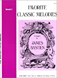 Favorite Classic Melodies, Level 1 (1981-01-01)