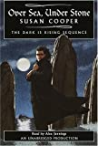 Over Sea, Under Stone : The Dark is Rising Sequence [UNABRIDGED] by Susan Cooper (2001-07-31)