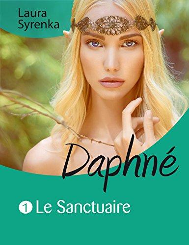 Daphné (roman lesbien): Le sanctuaire