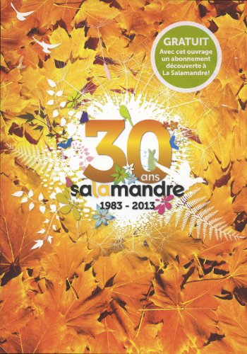 30 ans Salamandre 1983-2013