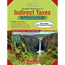 Padhuka's Students Referencer On Indirect Taxes: CA final Old & New Syllabus- for May 2019 Exams and onwards