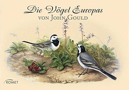 John Gould - Die Vögel Europas -