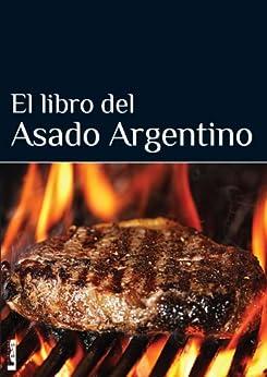 El libro del asado argentino de [Casalins, Eduardo]