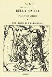 eBook Gratis da Scaricare Della caccia presso gli antichi rist anast 1824 (PDF,EPUB,MOBI) Online Italiano