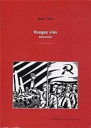 Rouges Vies, Mémoire(s).