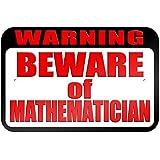 """graphique et plus """"avertissement Méfiez-vous des Mathématicien"""" 22.9x 15.2cm plaque en métal Tableau"""