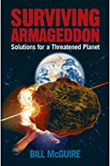 Surviving Armageddon: Solutions for a threatened planet Kindle Edition