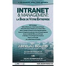 Intranet & Entreprise: Base Technologique de Votre Entreprise