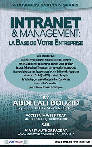 Intranet & Entreprise: Base Technologique de Votre Entreprise par Abdelali BOUZID