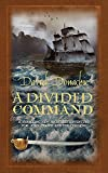 A Divided Command (The John Pearce Naval Series)