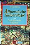 Altpersische Numerologie. Das Zahlenorakel der Parsen bei Amazon kaufen