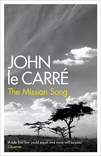 The Mission Song por John Le Carré