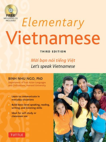 Elementary Vietnamese: Moi ban noi tieng Viet. Let's Speak Vietnamese. (MP3 Audio CD Included)